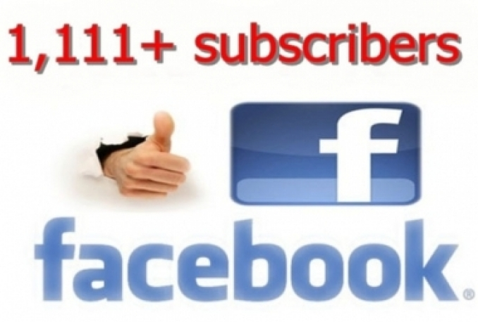 Give you 1111+ real and active Facebook subscribers