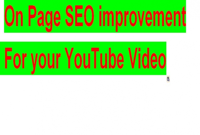 do On Page SEO improvement for your YouTube Video to urge high Rankings