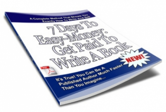Sale of a book on 7 Days To Easy Money get paid to write a book