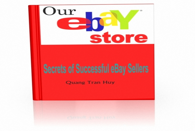 send my business experience on ebay by ebook Secrets of Successful eBay Sellers