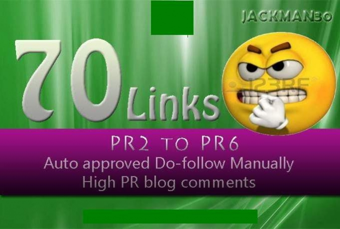 you 70 backlink high pr blog comment pr5 to pr2