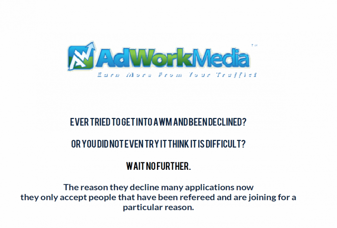show how you how to get accepted to Adworkmedia