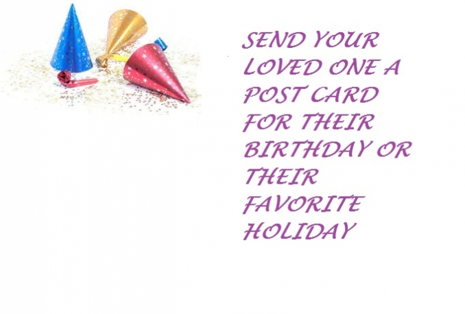 Send your loved one a post card for anything