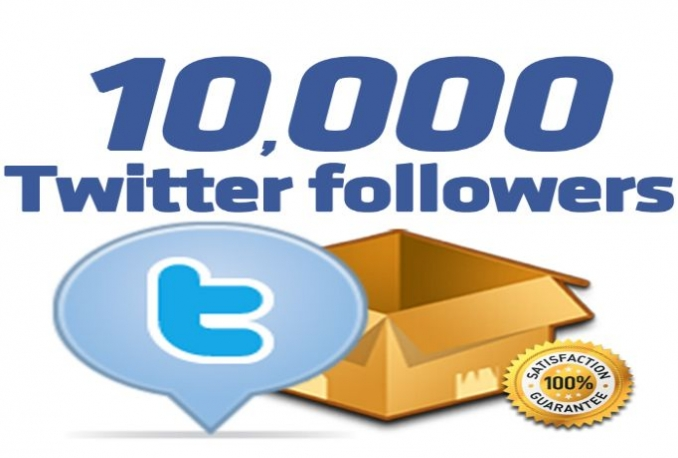give you fast 10,000 Twitter Followers with in 24hrs