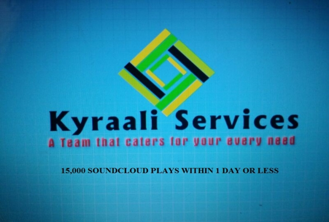 give you 15,000 SOUNDCLOUD PLAYS to unlimited tracks of your choice WITHIN 1 DAY OR LESS