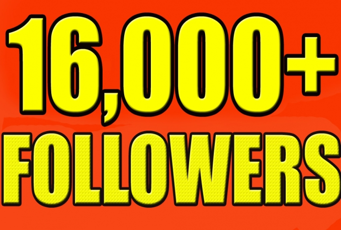 Gives you 16,000+Super Fast Twitter Real looking Followers.