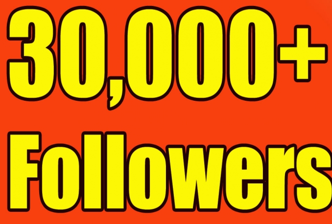 Gives you 30,000+Super Fast Twitter Real Followers.