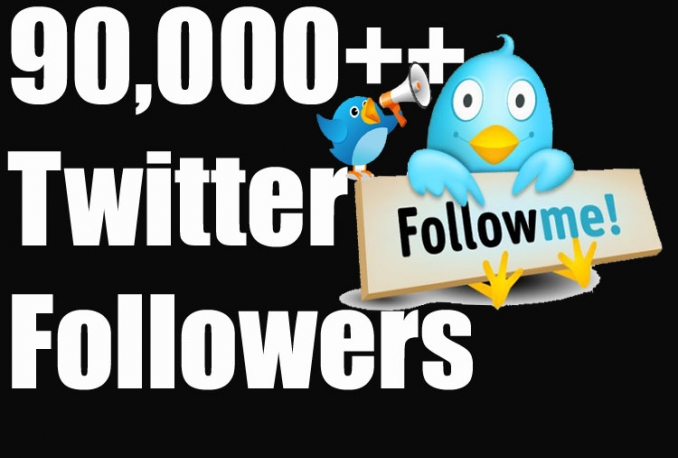 Add Real Quality 90,000 Twitter Followers to your Profile