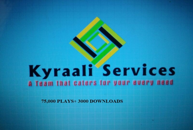 deliver 75,000 PLAYS+ 3000 DOWNLOADS TO UNLIMITED TRACKS OF YOUR CHOICE