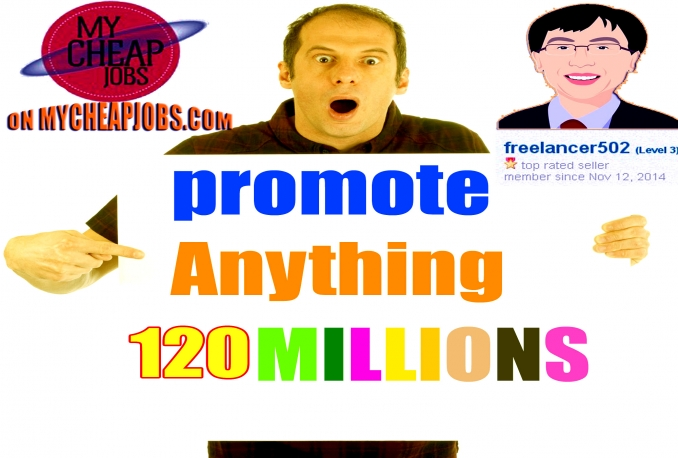 promote Your site,Or Any Thing with 120,998,608 Active Facebook Members