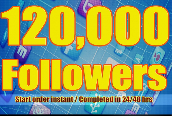 Gives you 120,000+Stable/NON Drop/Fast Followers.