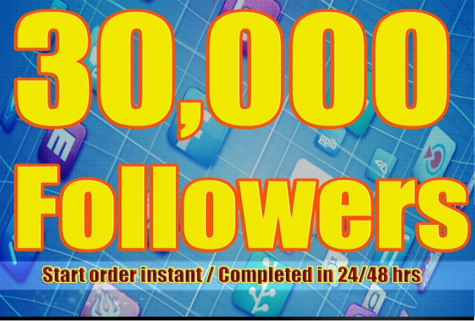 Gives you 30,000+Stable/NON Drop/Fast Followers.