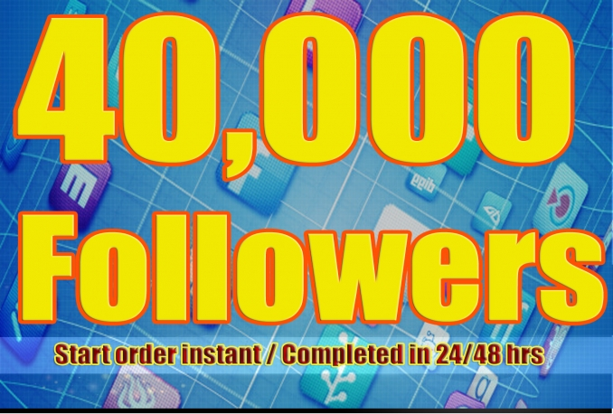 Gives you 40,000+Stable/NON Drop/Fast Followers.