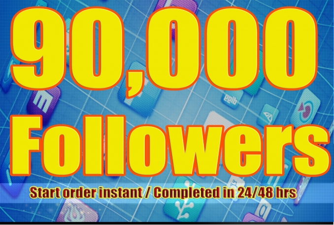 Gives you 90,000+Stable/NON Drop/Fast Followers.