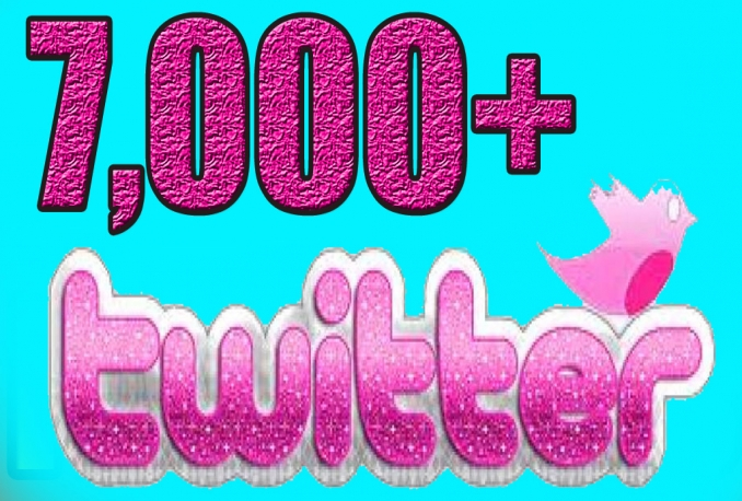 give You 7,000+Fast and SAFE Twitter Followers.