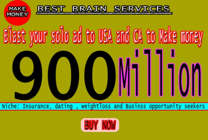 solo Ad Blast To 900Million USa And Ca Highly Esteemed Subscribers To Get Leads