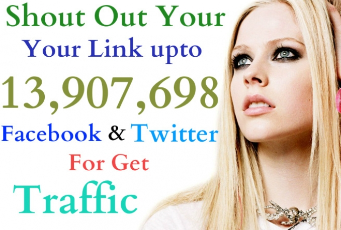 shout out your Link to tweet upto 13,907,698 facebook N twitter for get traffic
