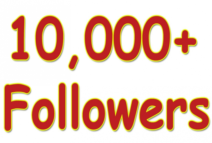 Gives you 10,000+Guaranteed NON Drop  Followers.