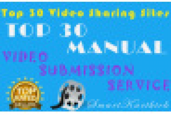 make a Manual Video SUBMISSION on 30 Video Sharing Sites