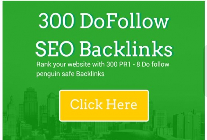 build 300 dofollow SEO backlinks that are safe and powerful