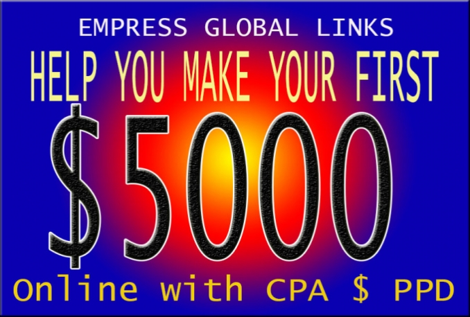 help You Make Your First 5000Dollars Online With CPA and PPd newbie Friendly