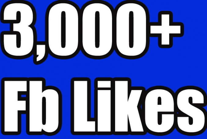 Gives you 3,000+Instantly started Active Facebook Fan Page likes