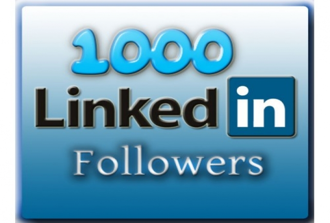 i will give you 1,000 LinkedIn Followers