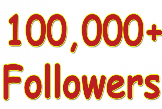 give You 100,000+Fast and SAFE Twitter Followers.