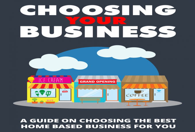 help you in choosing the best home business for you