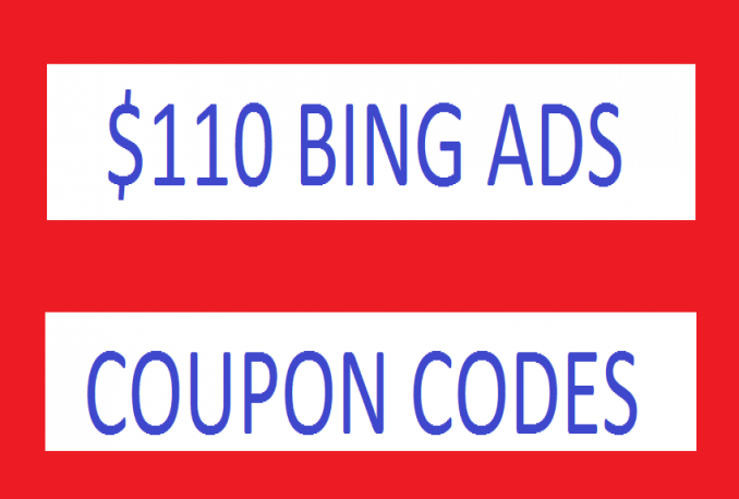 I will Give You 110 USD Bing Ads Coupon Fast