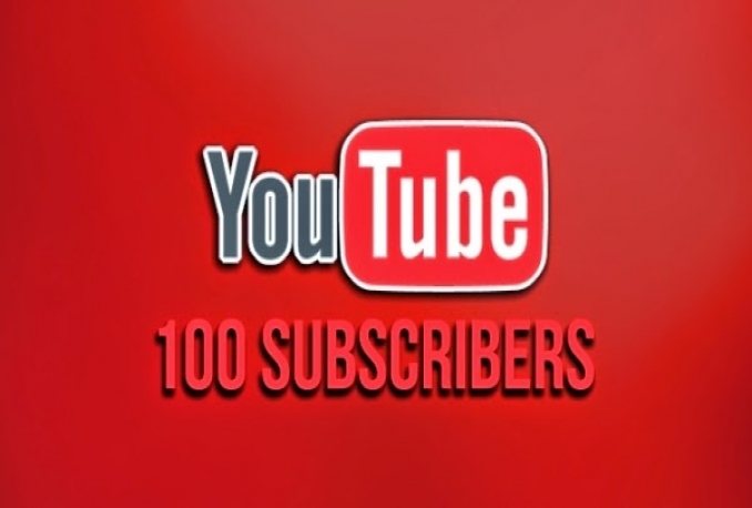 give you 100 Youtube Subscribers only