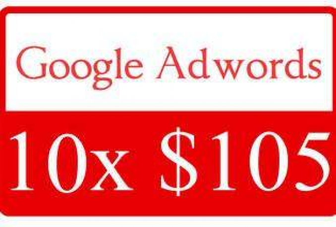give 10 x 105 or 100 USD fresh Google Adwords Coupons