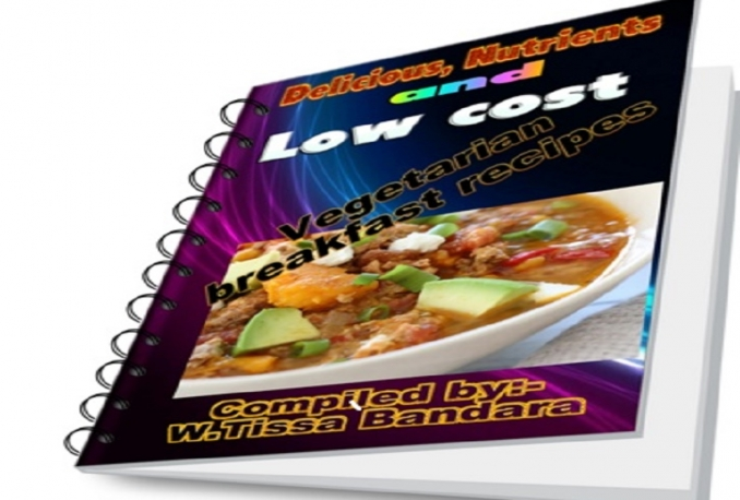 provide an e-book with 40 delicious,nutrients and low cost Vegetarian breakfast recipes