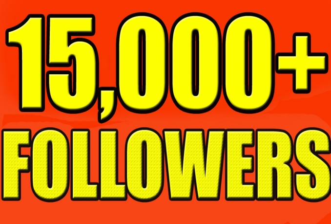 Twitter ♥ 15,000 ♥ Instant FOLLOWERS Fast & safe