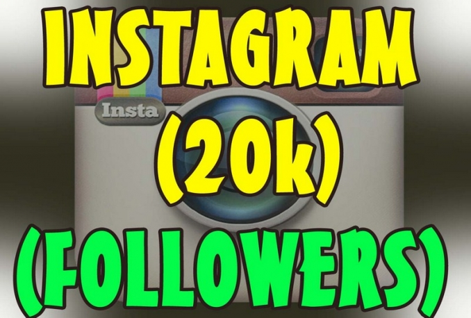 Instagram 20,000 Instant Fast Non Drop Followers