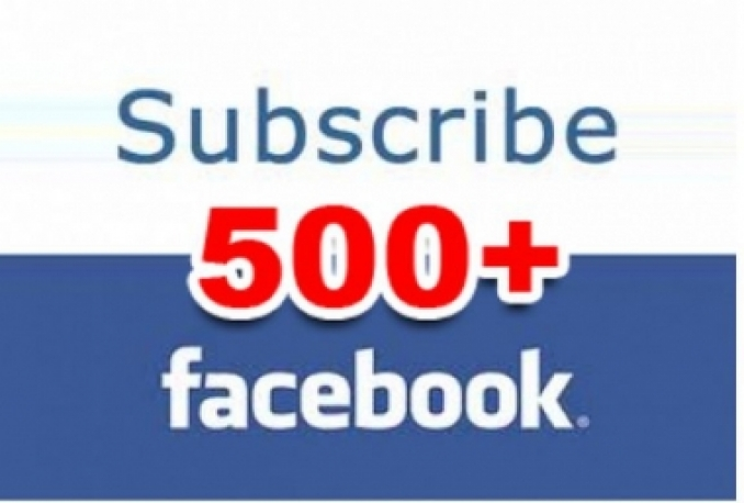 give you very fast 500+ Real Facebook Subscribers in 72 hours or less