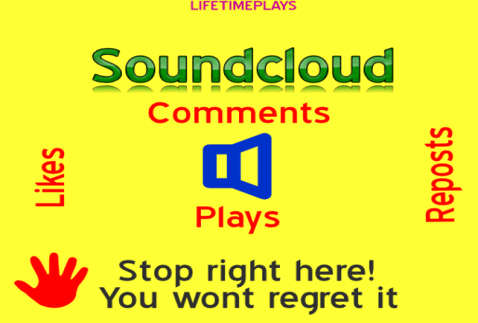 give you 250 soundcloud likes and 400,000 plays (BUY 1 AND GET AN EXTRA 50 LIKES)