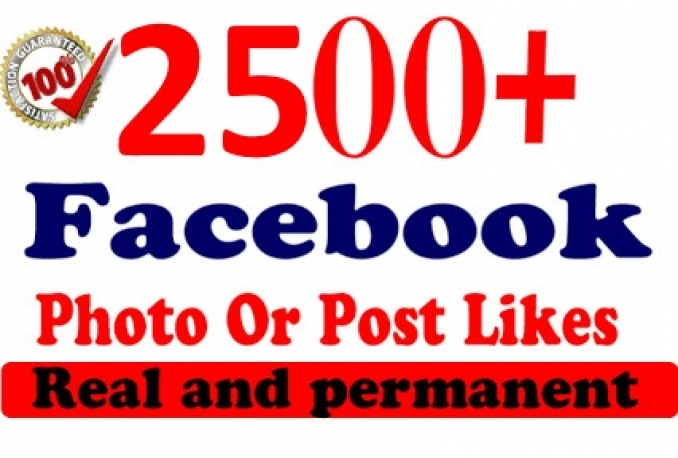 GET very fast 2500 +Facebook Photo/ Status LIKES instant.