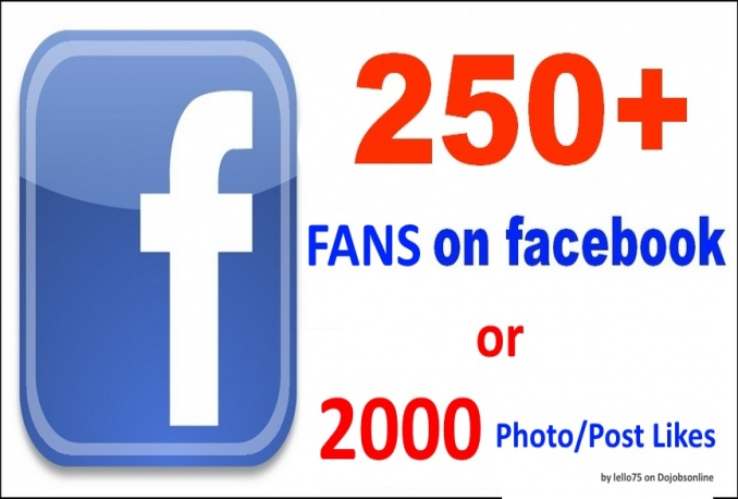 250 facebook fanspage like or 2000 photo likes on your post