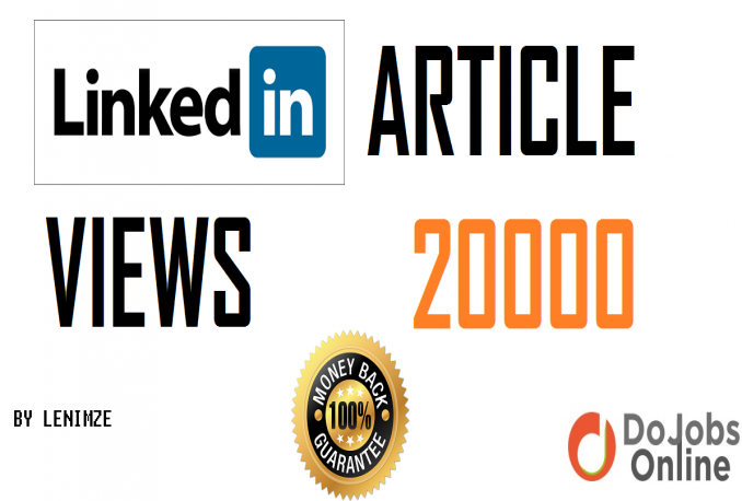 boost your Linkedin article presence with 20 000  views fast