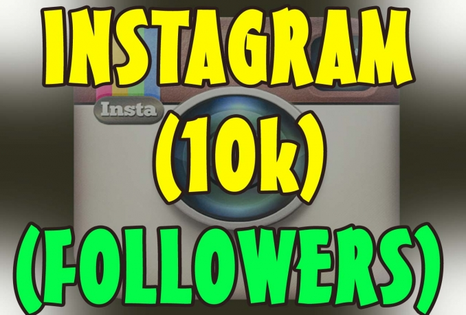 will 10,000 instagram followers, Instagram followers