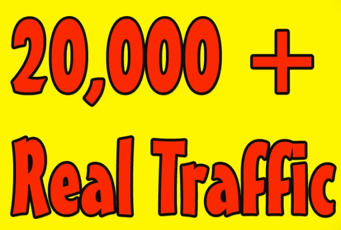i will gives you 20,000 real and HQ traffic to your website .