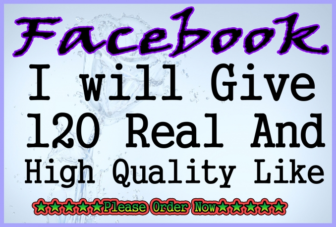 deliver REAL 120 Facebook Likes