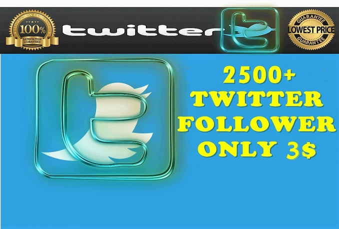give you Instant  2500 TW followers within 2 hours