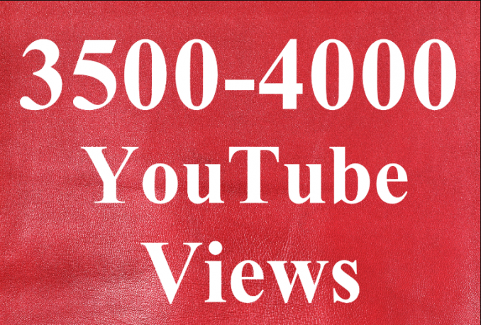 give you 3500-4000 Real High Retention YouTube views