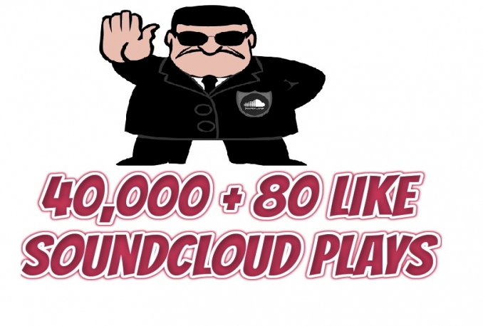 Do 24 Hours Delivery 40,000 Soundcloud Plays + 80 Likes