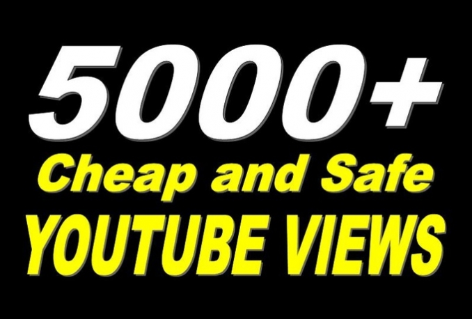 Give You High Quality 5000 YOUTUBE views