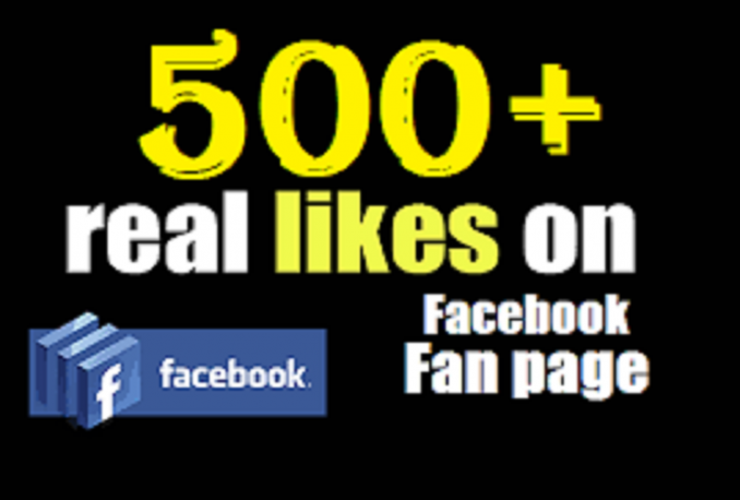 provide 500+ Real and Permanent Facebook fans or likes