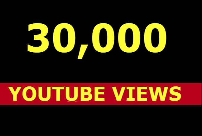 0k 30000 Youtube views and 100 likes