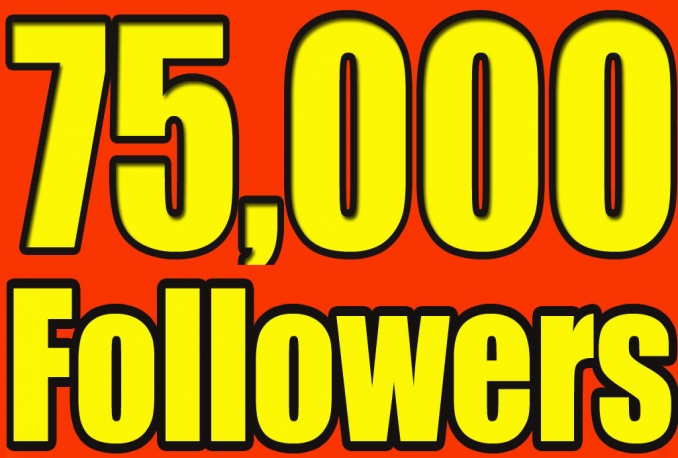Add 75,000 twitter followers staying forever in 24 hours no unfollows